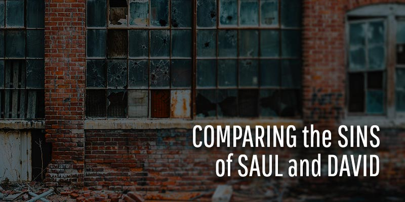 comparing the sins of saul and david