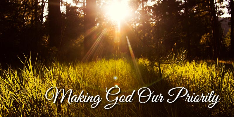 Making God Our Priority